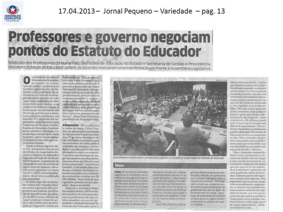 17.04.2013 – Jornal Pequeno – Variedade – pag. 13