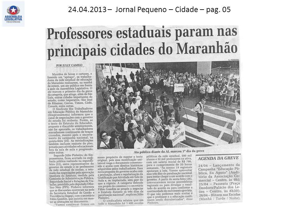 24.04.2013 – Jornal Pequeno – Cidade – pag. 05