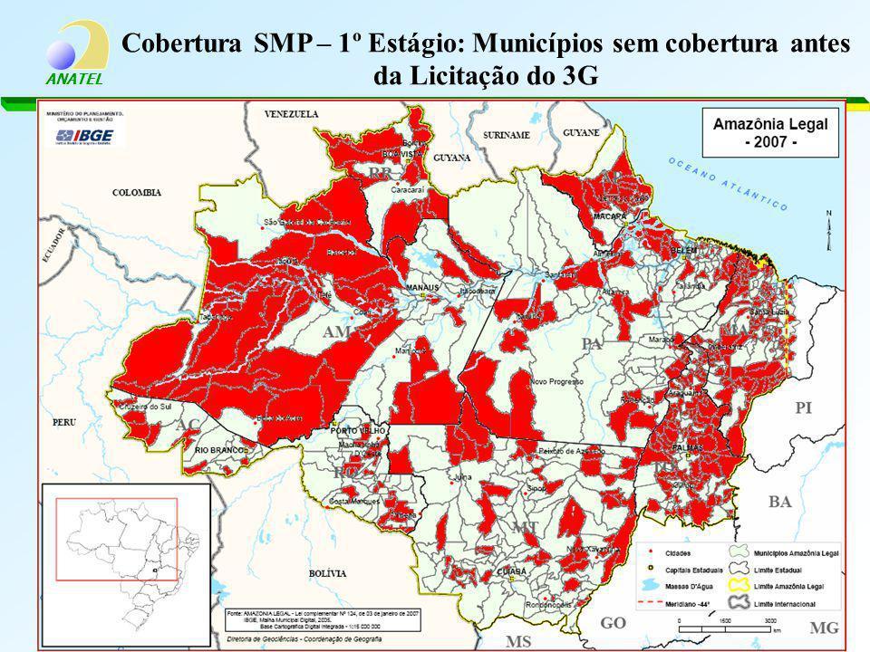 ANATEL Cobertura SMP – 1º Estágio: Municípios sem cobertura antes da Licitação do 3G