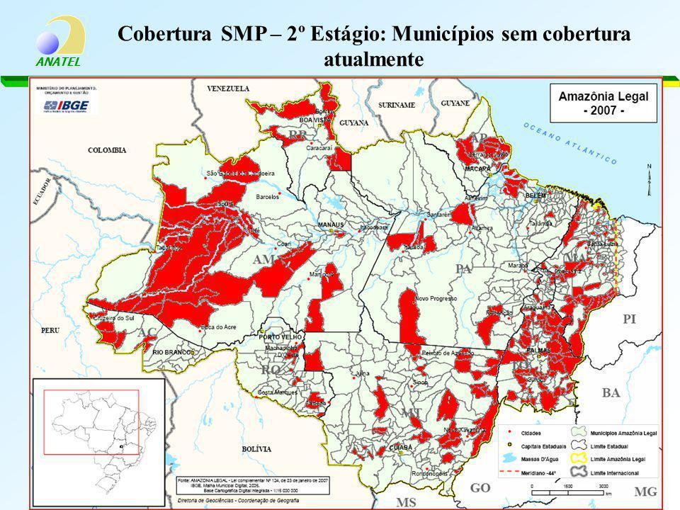 ANATEL Cobertura SMP – 2º Estágio: Municípios sem cobertura atualmente