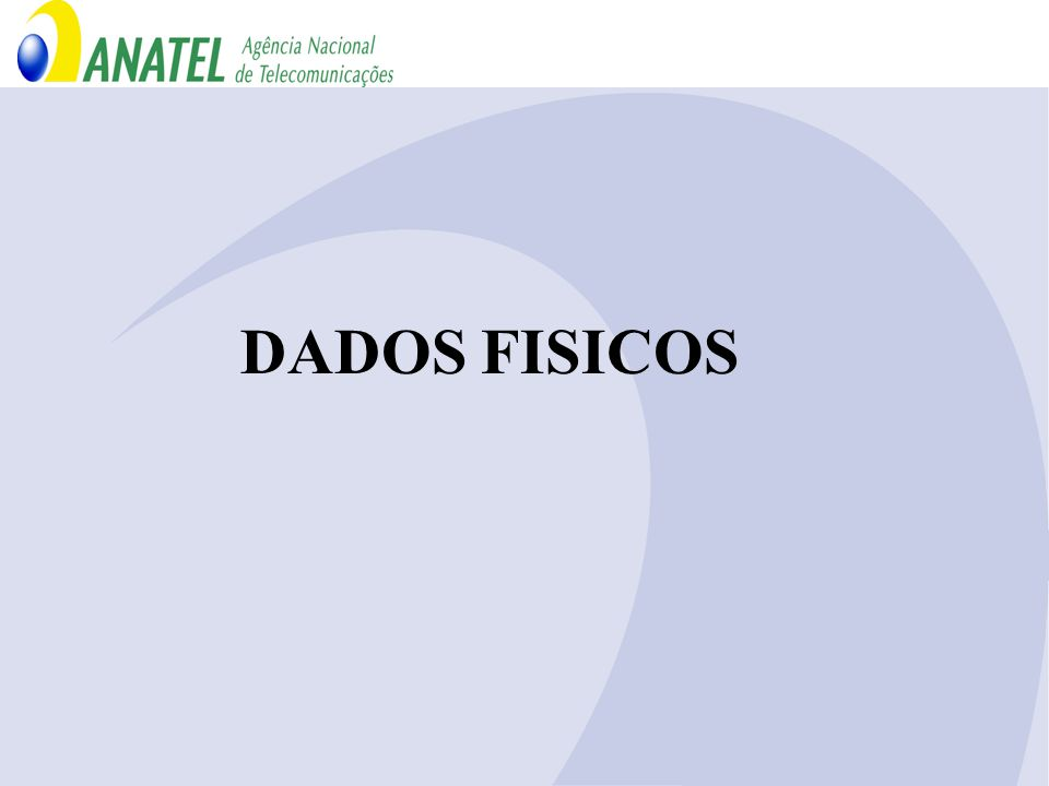 DADOS FISICOS