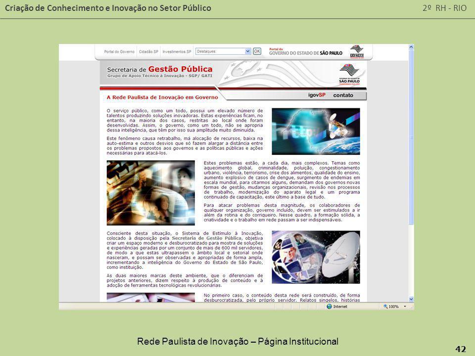 Criação de Conhecimento e Inovação no Setor Público 2º RH - RIO 42 Rede Paulista de Inovação – Página Institucional