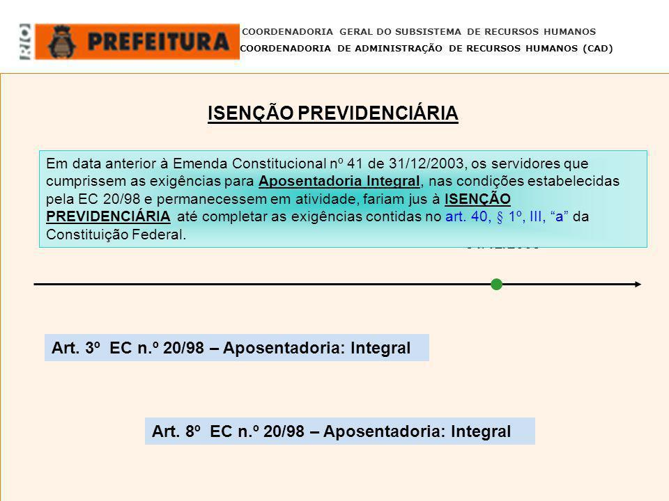 COORDENADORIA GERAL DO SUBSISTEMA DE RECURSOS HUMANOS COORDENADORIA DE ADMINISTRAÇÃO DE RECURSOS HUMANOS (CAD) 31/12/2003 Em data anterior à Emenda Co