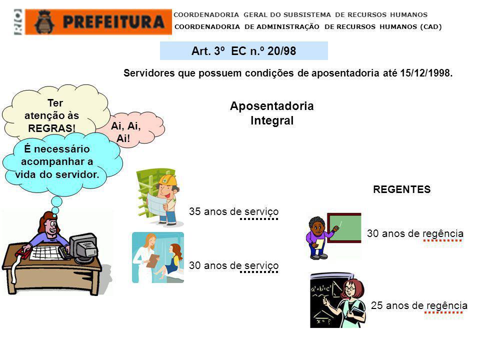 COORDENADORIA GERAL DO SUBSISTEMA DE RECURSOS HUMANOS COORDENADORIA DE ADMINISTRAÇÃO DE RECURSOS HUMANOS (CAD) A/CSRH/CAD A/CSRH/CPG 1 – Registra na Tela de Atributo do Sistema Informatizado – ERGON para pagamento do benefício.