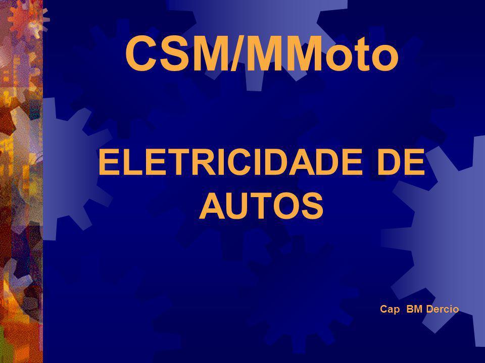 CSM/MMoto ELETRICIDADE DE AUTOS Cap BM Dercio