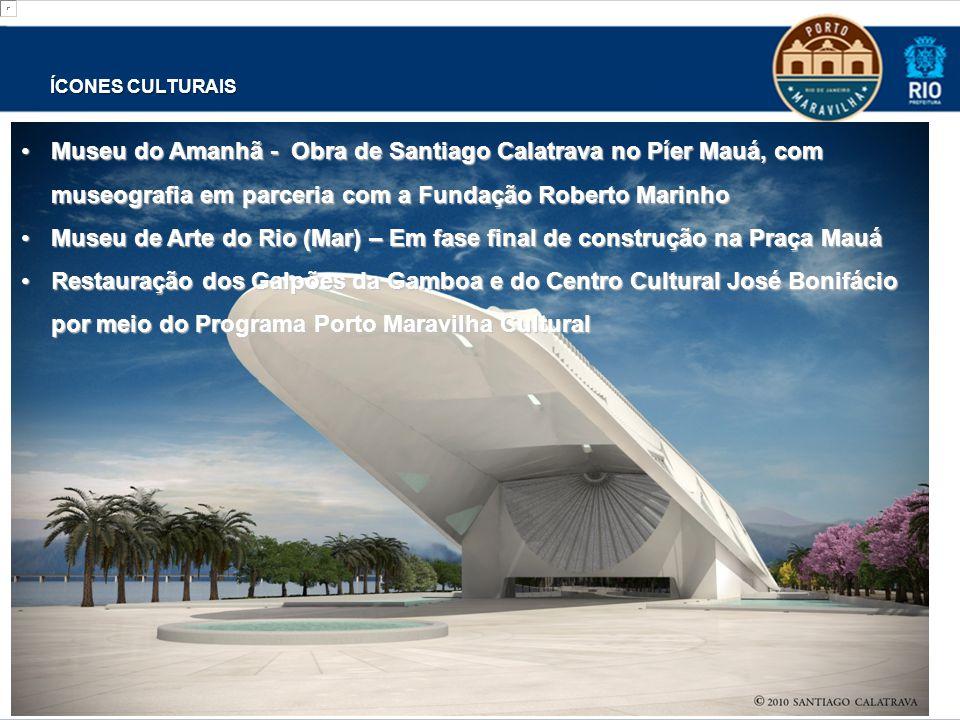ÍCONES CULTURAIS Museu do Amanhã - Obra de Santiago Calatrava no Píer Mauá, com museografia em parceria com a Fundação Roberto MarinhoMuseu do Amanhã