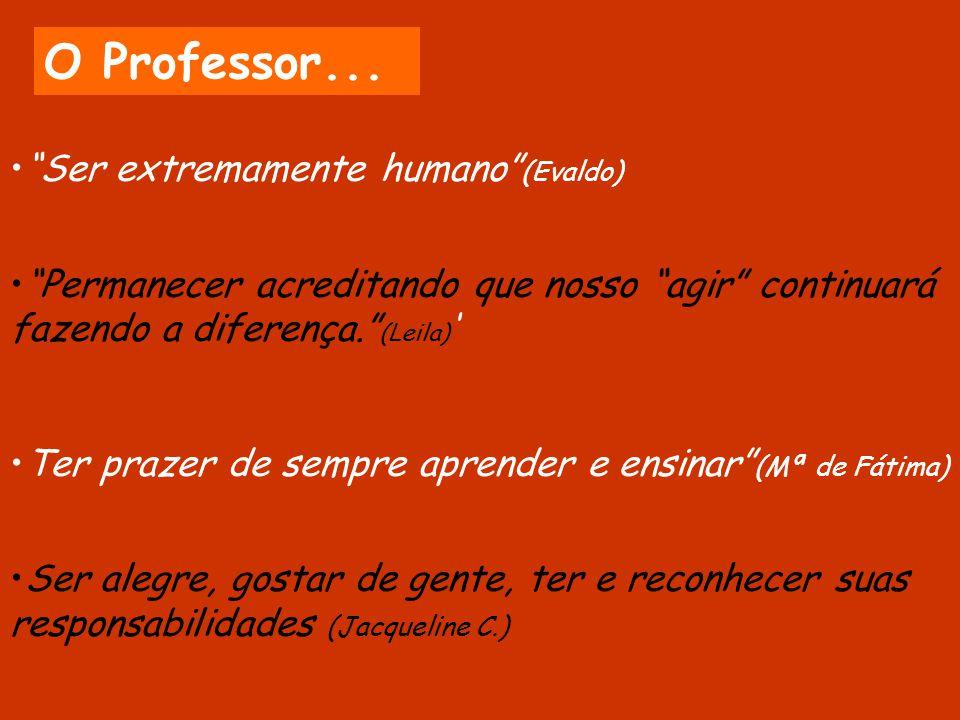 O Professor...
