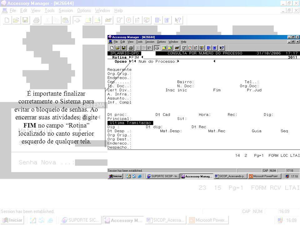 A partir do Menu Principal é possível acessar os demais menus do Sistema. Basta digitar o código correspondente do menu no campo opção na parte inferi