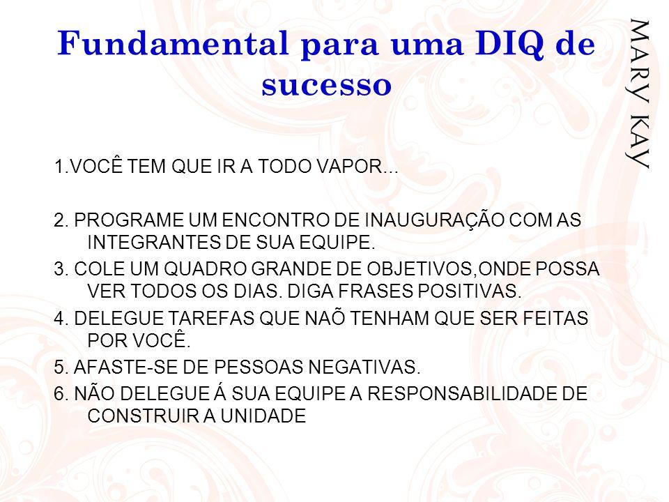 Fundamental para uma DIQ de sucesso 7.LEVE SEMPRE CONVIDADAS ÁS REUNIÕES DE UNIDADE 8.