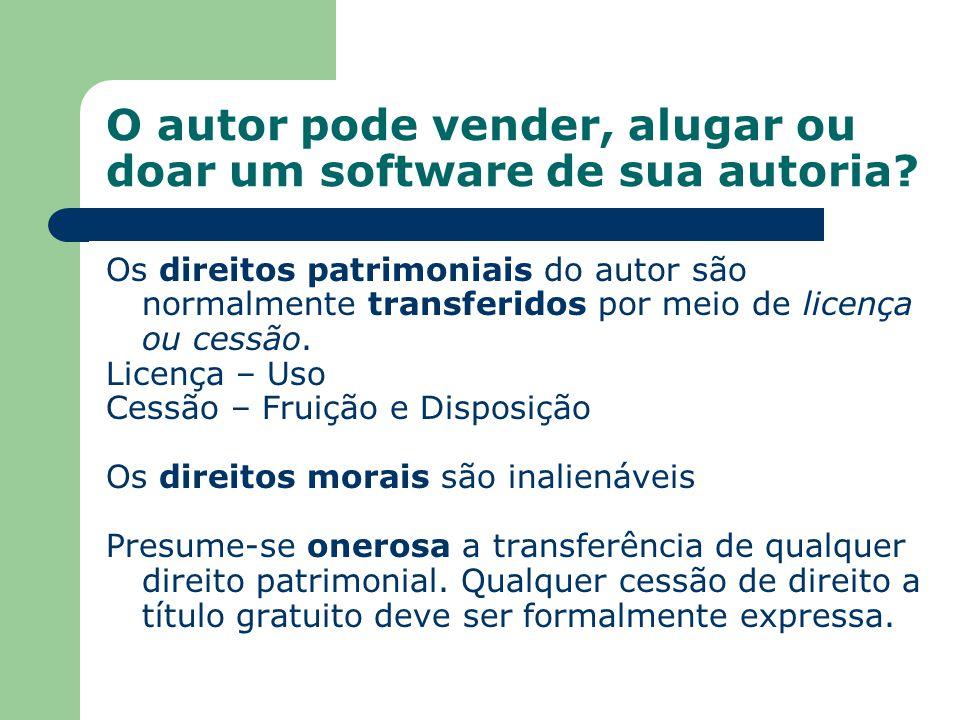 Os direitos patrimoniais do autor são normalmente transferidos por meio de licença ou cessão. Licença – Uso Cessão – Fruição e Disposição Os direitos
