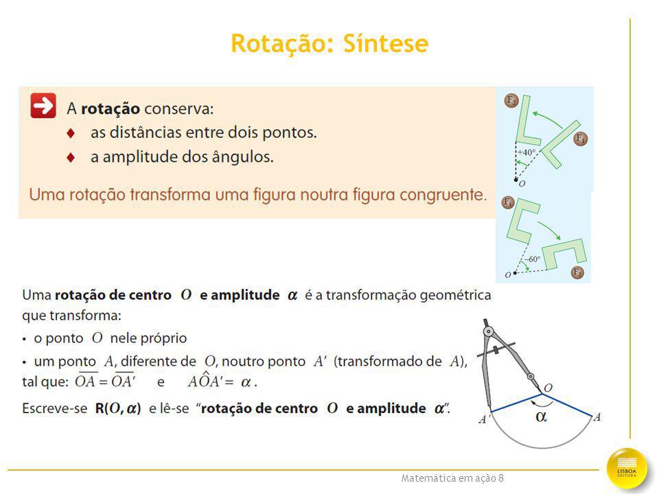 Matemática em ação 8 Rotação: Síntese