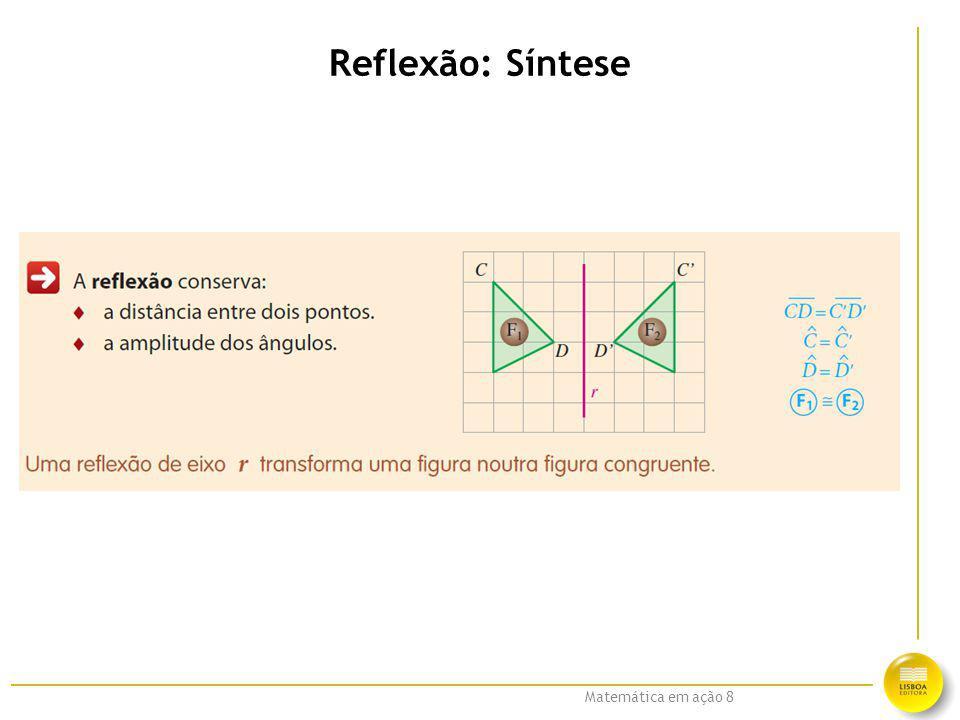 Matemática em ação 8 Reflexão: Síntese