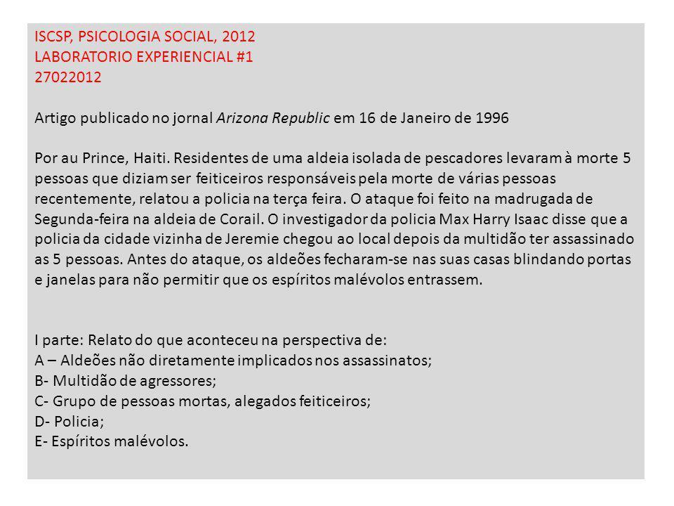 ISCSP, PSICOLOGIA SOCIAL, 2012 LABORATORIO EXPERIENCIAL #1 27022012 Artigo publicado no jornal Arizona Republic em 16 de Janeiro de 1996 Por au Prince