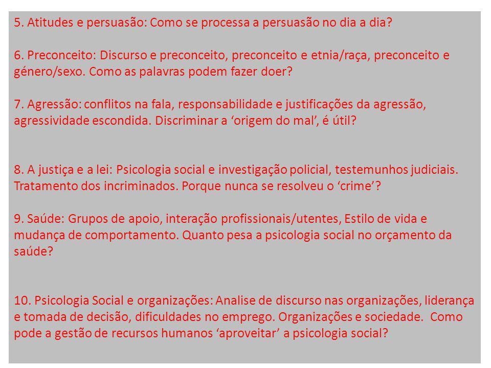 PSICOLOGIA SOCIAL 2012: ACRESCENTOS A BIBLIOGRAFIA 1.