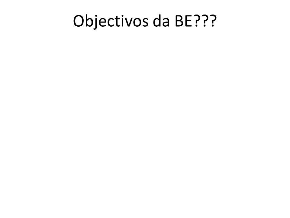 Objectivos da BE???
