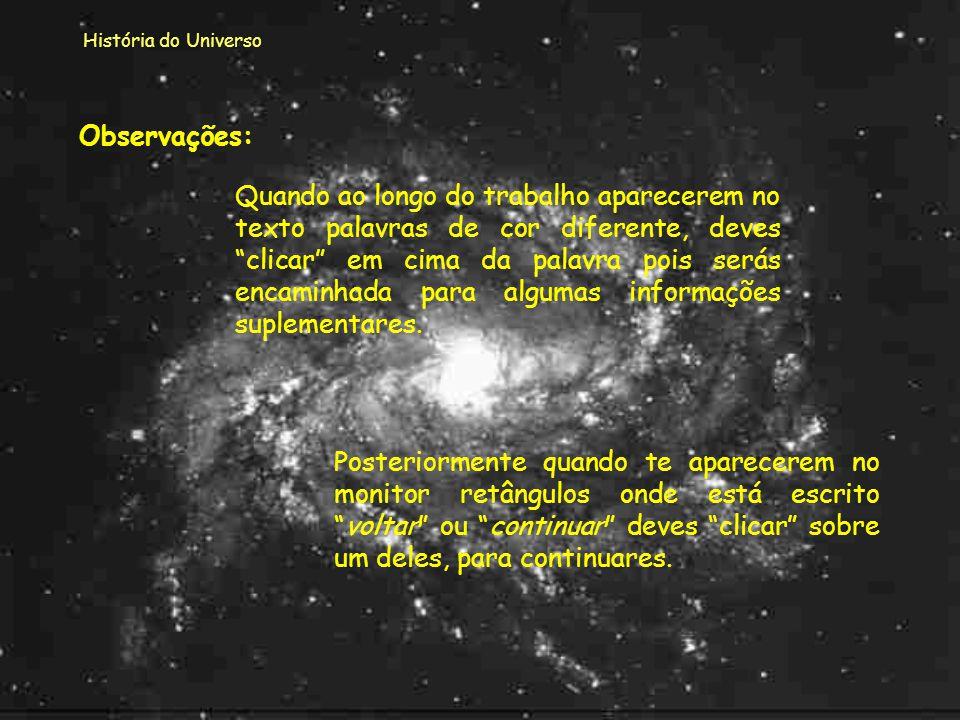 História do Universo Preparação para as Olimpíadas de Astronomia 2012 Castelo Branco