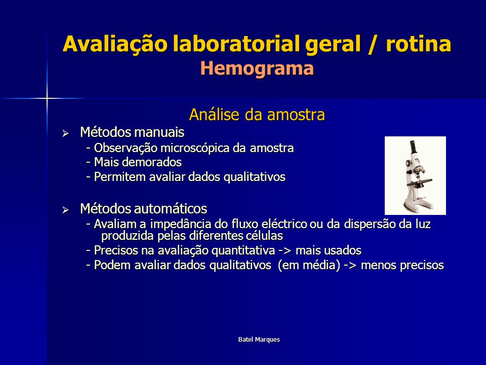 Batel Marques Avaliação laboratorial geral / rotina Hemograma Avaliação laboratorial geral / rotina Hemograma Eritrocitos (GV)– avaliação dos resultados Eritrocitos (GV)– avaliação dos resultados Contagem de glóbulos Concentração de hemoglobina (Hg) Hematócrito (Hct) Volume globular médio (VGM) Hemoglobina globular média (HGM) Concentração média de hemoglobina globular (CMHG) Avaliação da morfologia