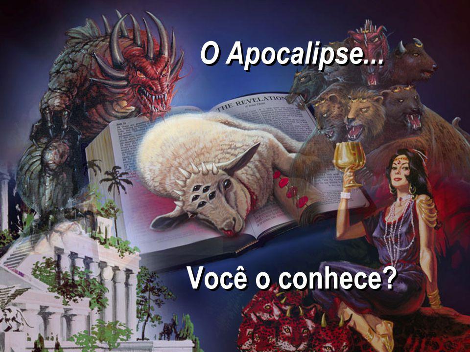 O Apocalipse... Você o conhece?