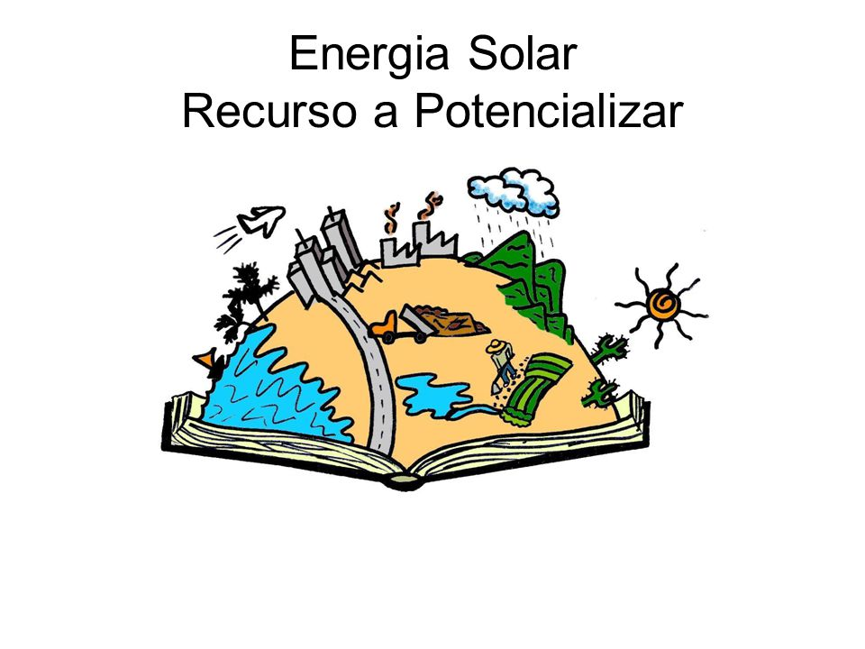 Energia Solar Recurso a Potencializar