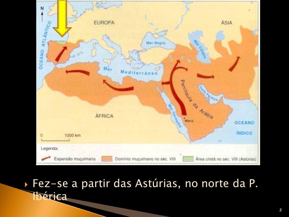 2 Fez-se a partir das Astúrias, no norte da P. Ibérica 2