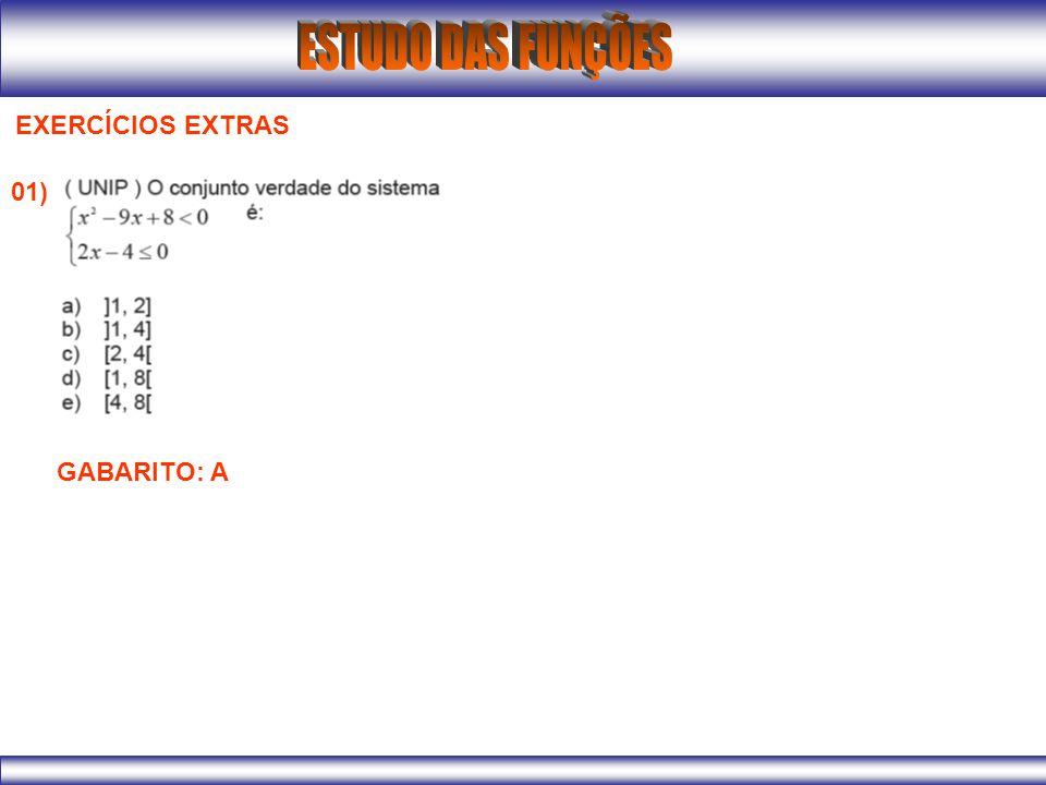 EXERCÍCIOS EXTRAS 01) GABARITO: A