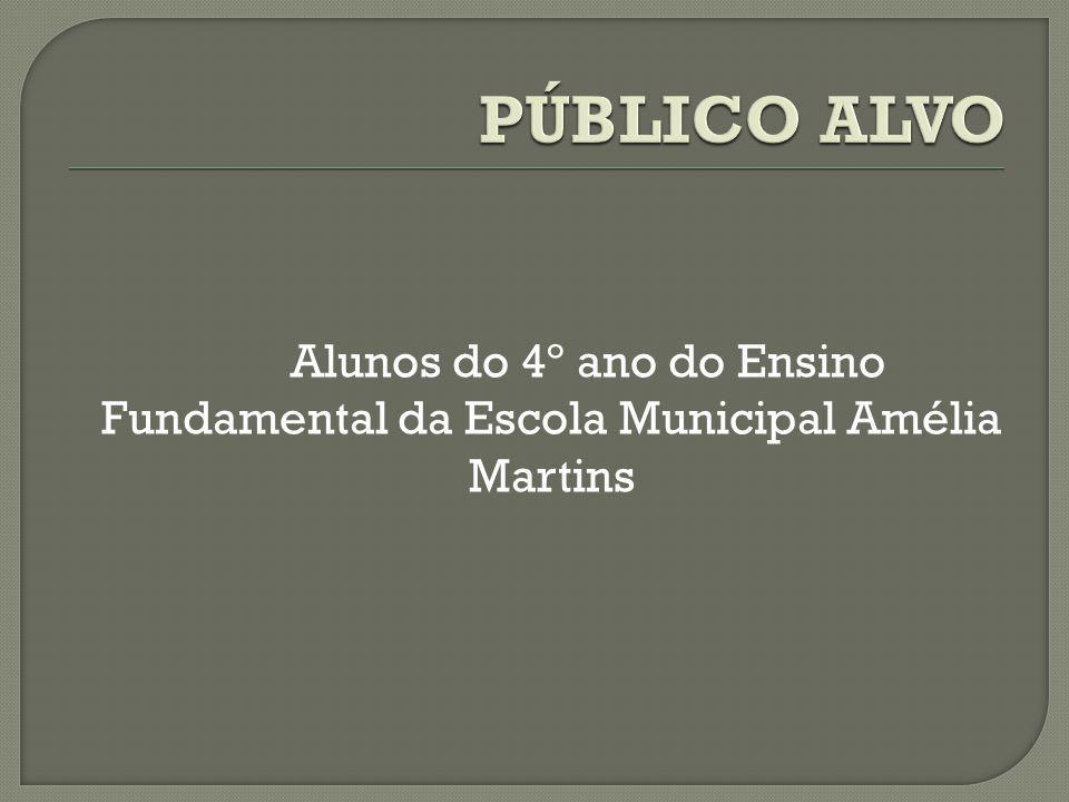Alunos do 4º ano do Ensino Fundamental da Escola Municipal Amélia Martins
