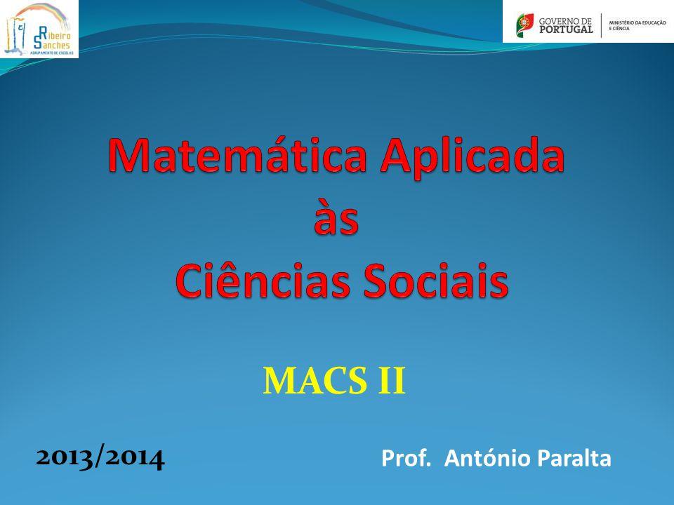 MACS II 2013/2014 Prof. António Paralta
