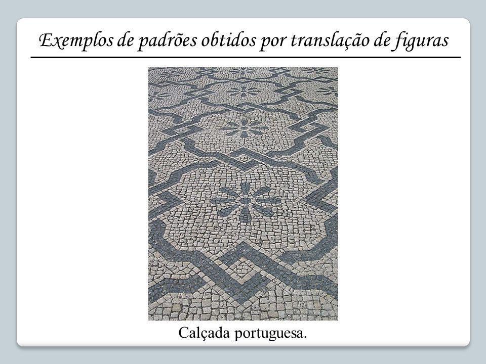 Calçada portuguesa. Exemplos de padrões obtidos por translação de figuras