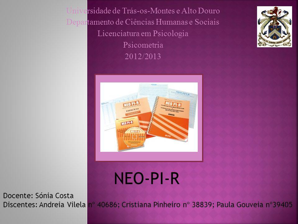 Universidade de Trás-os-Montes e Alto Douro Departamento de Ciências Humanas e Sociais Licenciatura em Psicologia Psicometria 2012/2013 Docente: Sónia