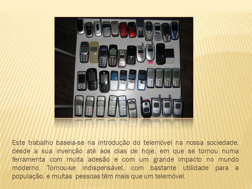 Este trabalho baseia-se na introdução do telemóvel na nossa sociedade, desde a sua invenção até aos dias de hoje, em que se tornou numa ferramenta com