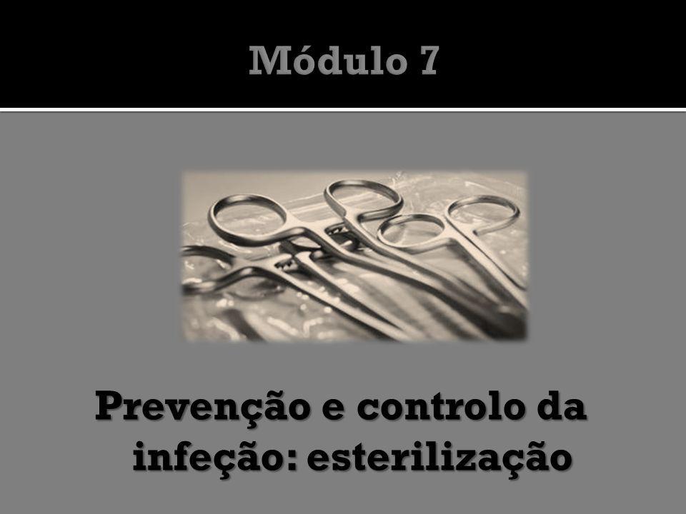Prevenção e controlo da infeção: esterilização