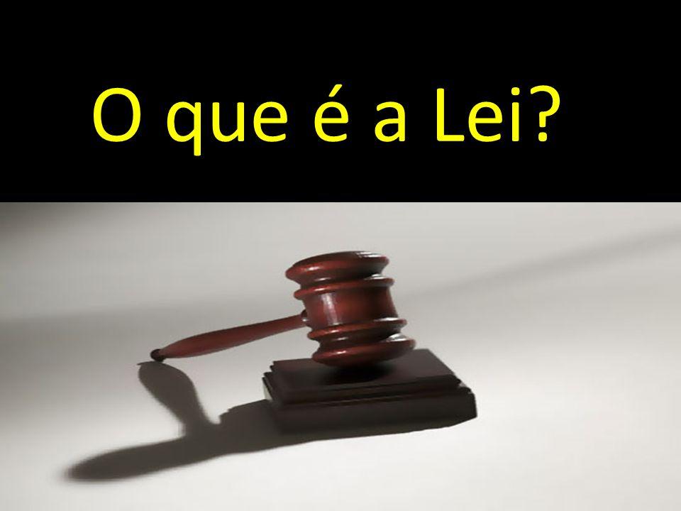 O que é a Lei?