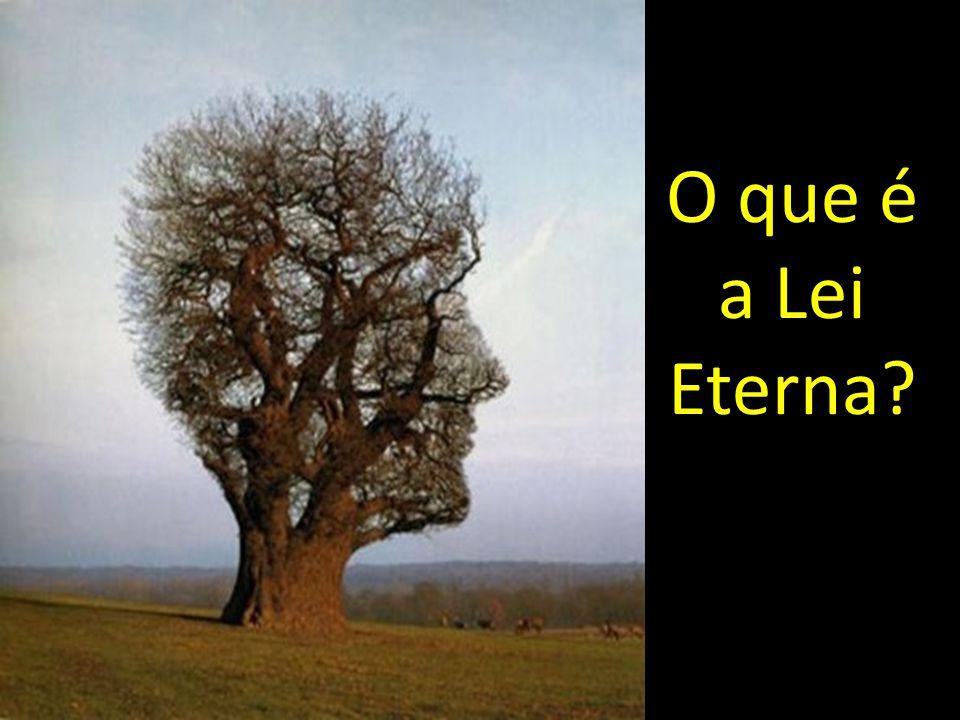 O que é a Lei Eterna?
