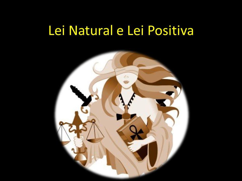 Lei Natural e Lei Positiva