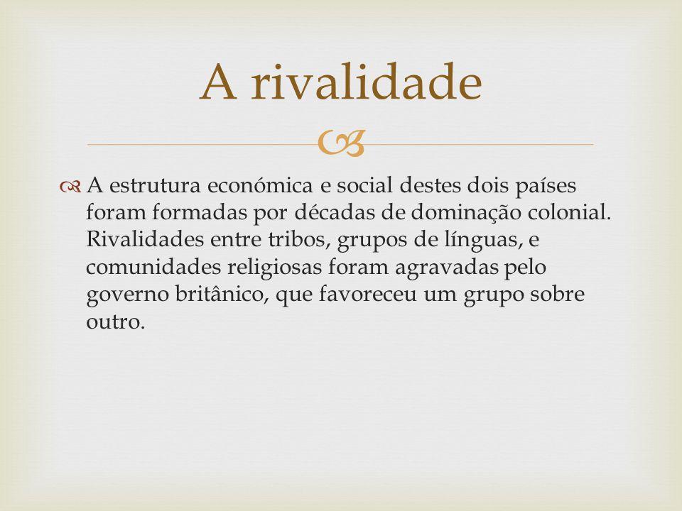 A estrutura económica e social destes dois países foram formadas por décadas de dominação colonial. Rivalidades entre tribos, grupos de línguas, e com