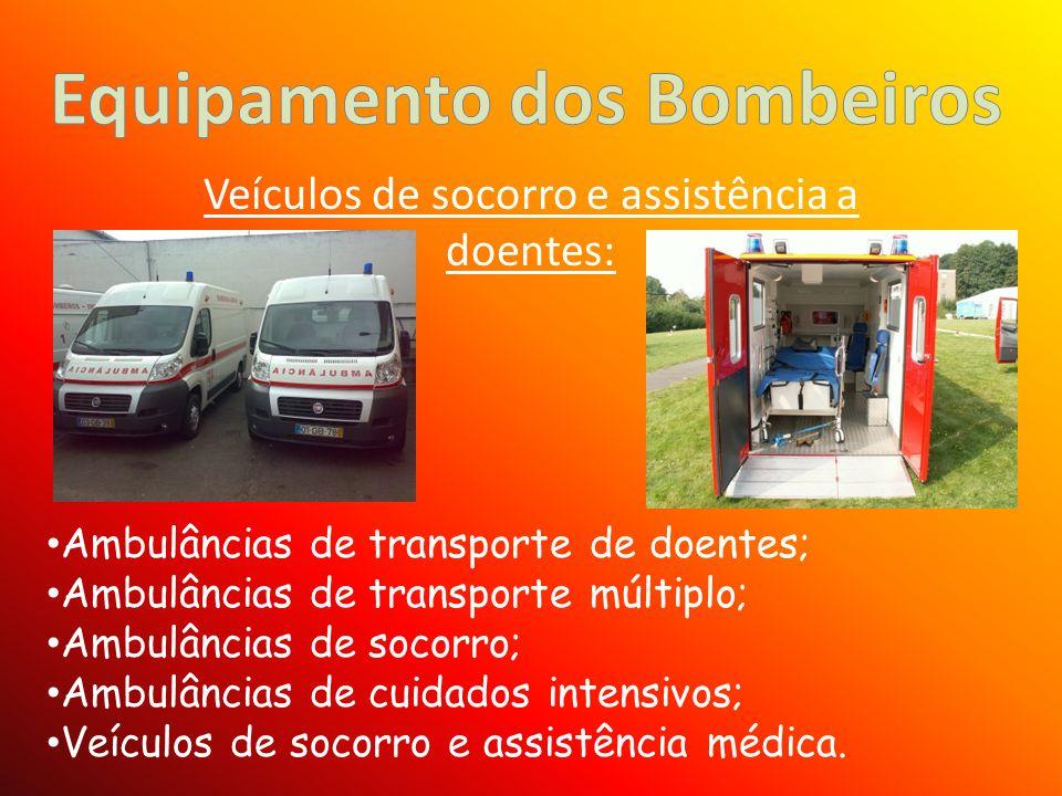 Veículos de socorro e assistência a doentes: Ambulâncias de transporte de doentes; Ambulâncias de transporte múltiplo; Ambulâncias de socorro; Ambulân