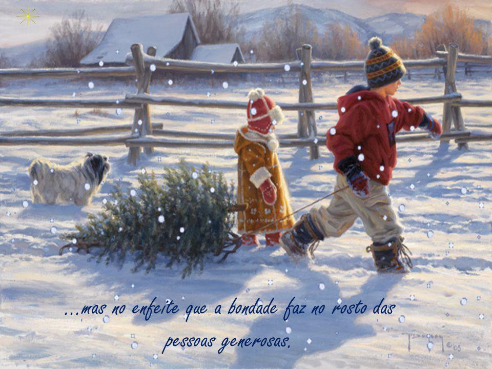 ...que será como uma oração do coração, que vai subir aos céus, e retornar com um presente eterno, duradouro: