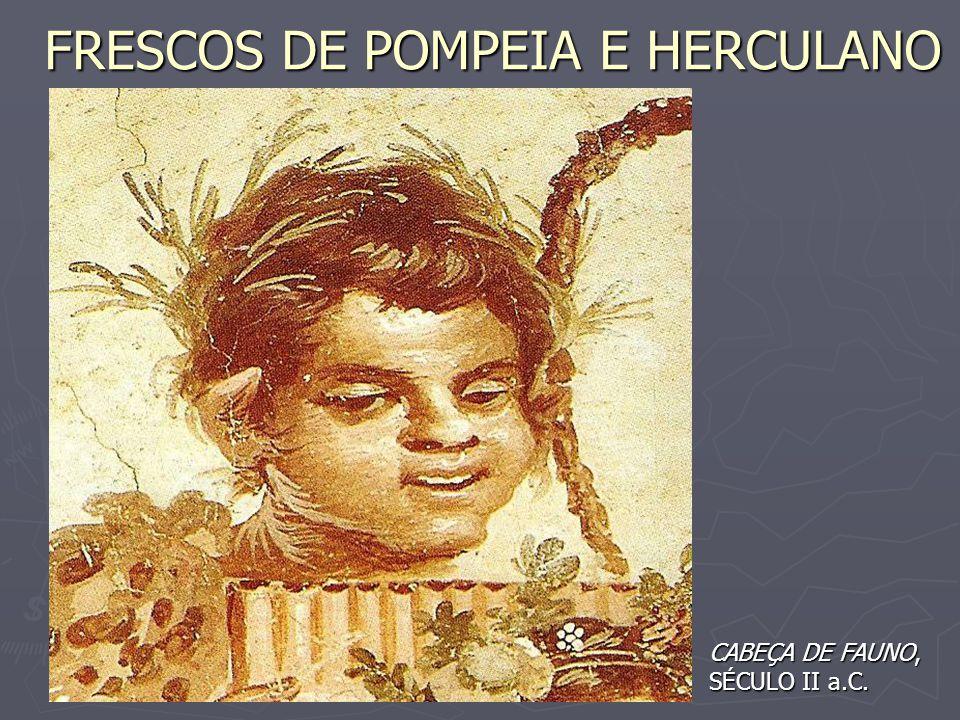 FRESCOS DE POMPEIA E HERCULANO CABEÇA DE FAUNO, SÉCULO II a.C.