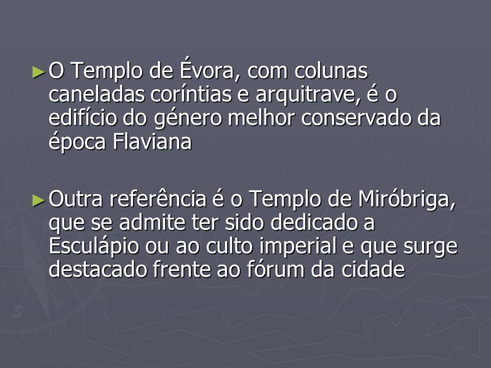O Templo de Évora, com colunas caneladas coríntias e arquitrave, é o edifício do género melhor conservado da época Flaviana O Templo de Évora, com col