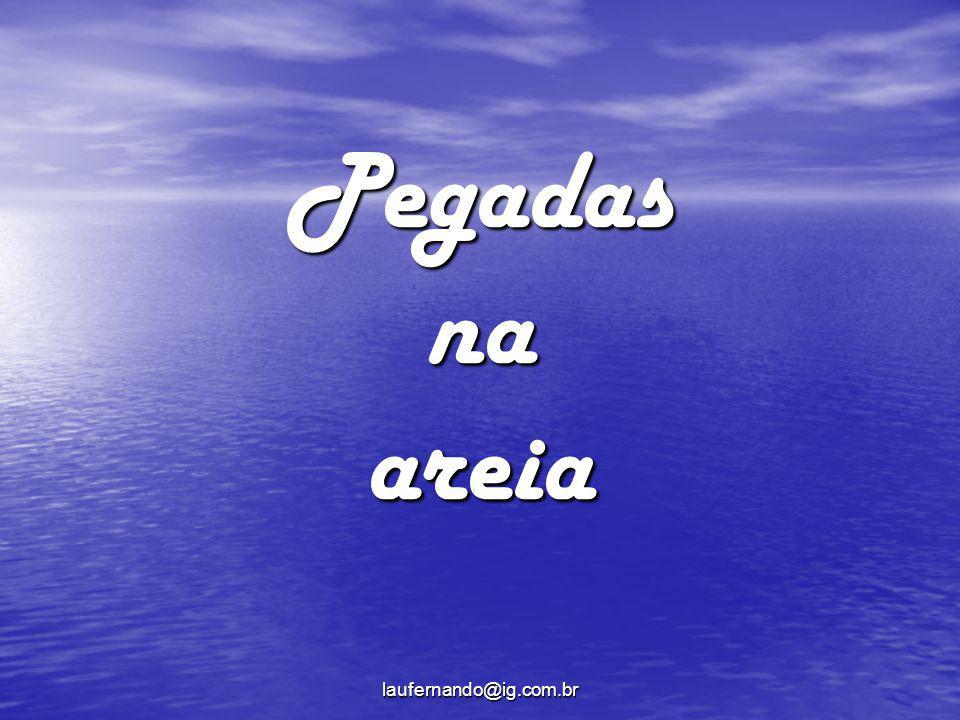 laufernando@ig.com.br Uma noite eu tive um sonho...