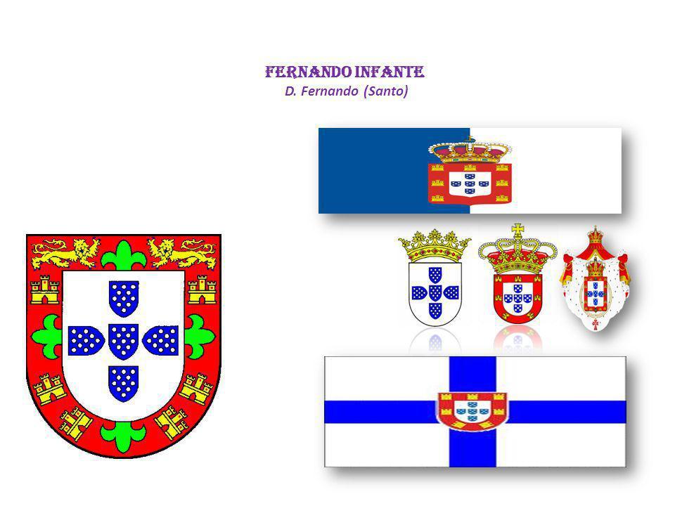 FERNANDO INFANTE D. Fernando (Santo)