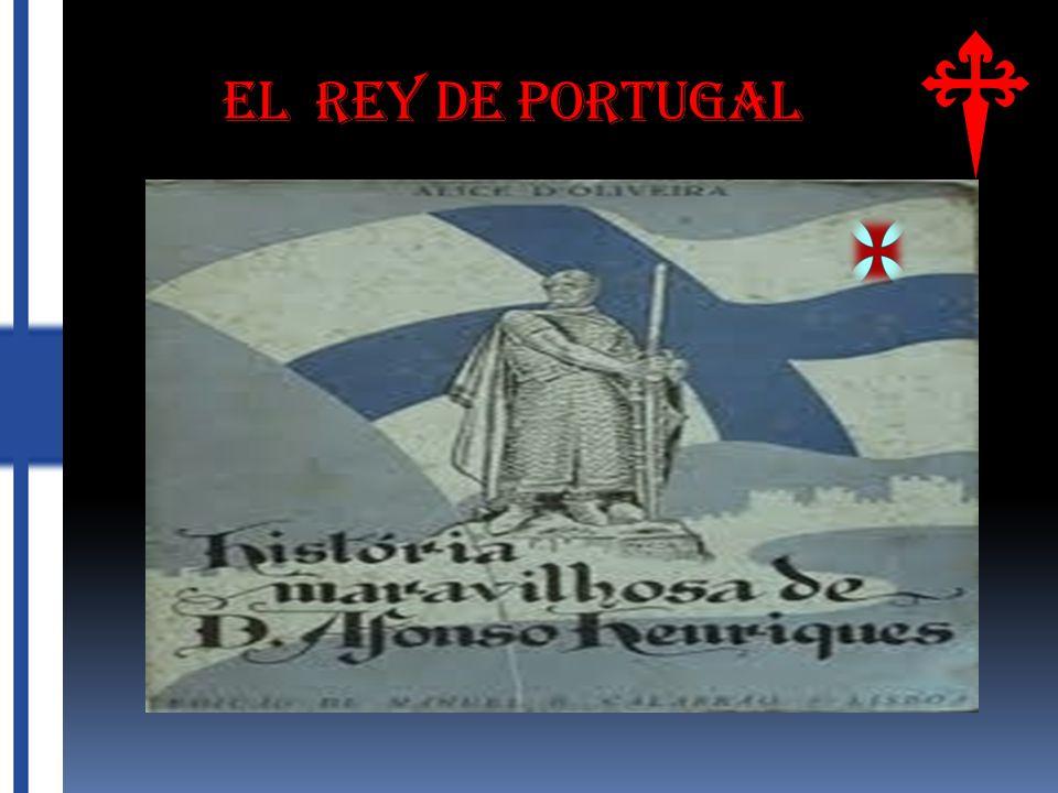 EL REY DE PORTUGAL