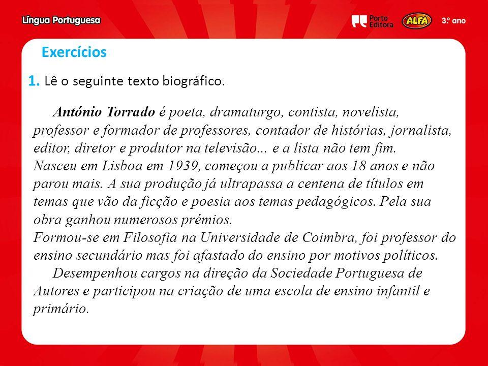 António Torrado é poeta, dramaturgo, contista, novelista, professor e formador de professores, contador de histórias, jornalista, editor, diretor e produtor na televisão...