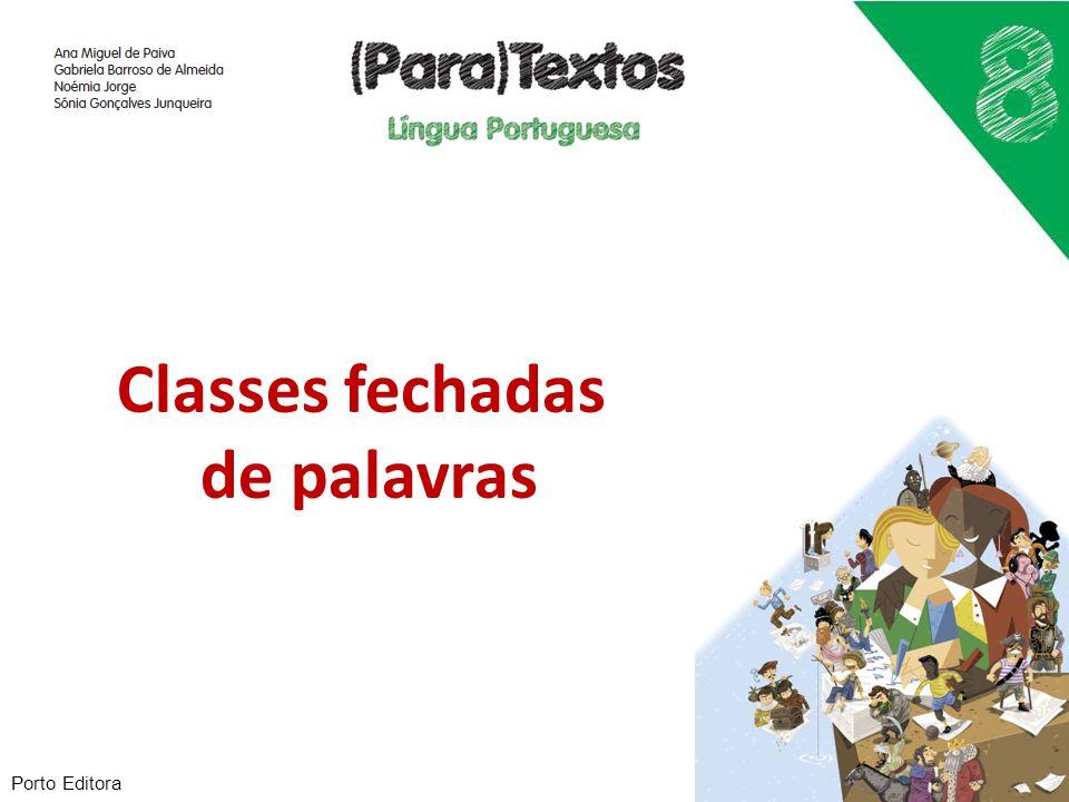 Classes fechadas de palavras Porto Editora