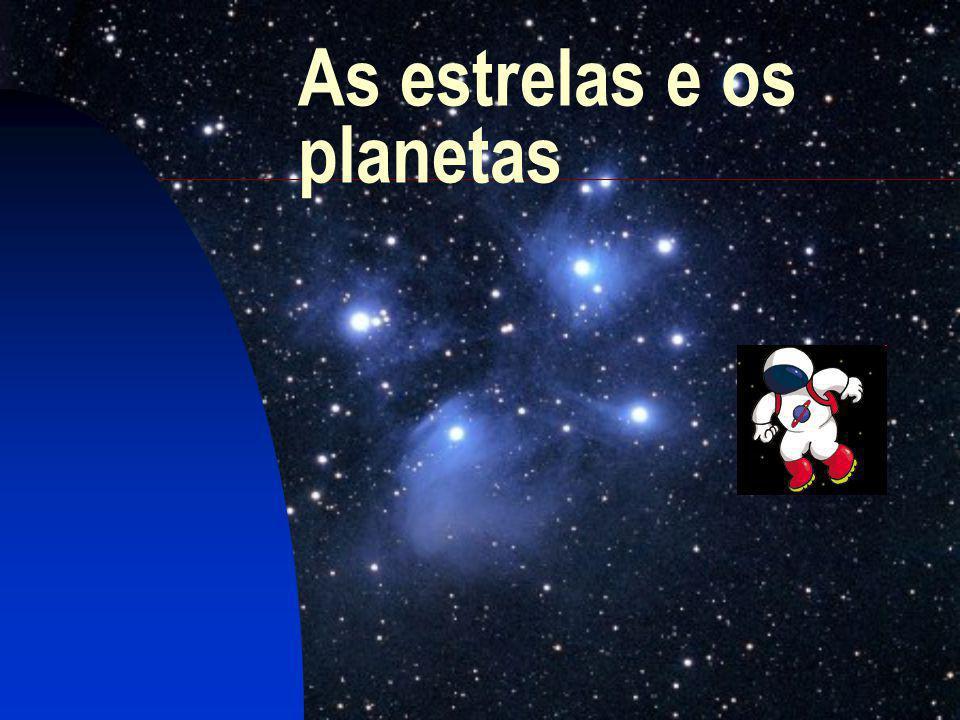 O que são os astros.Os astros, além da Terra onde vivemos, são tudo aquilo que existe no espaço.
