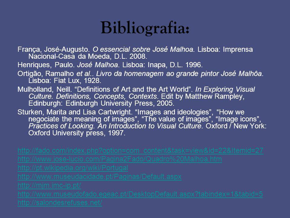 Bibliografia: França, José-Augusto. O essencial sobre José Malhoa. Lisboa: Imprensa Nacional-Casa da Moeda, D.L. 2008. Henriques, Paulo. José Malhoa.