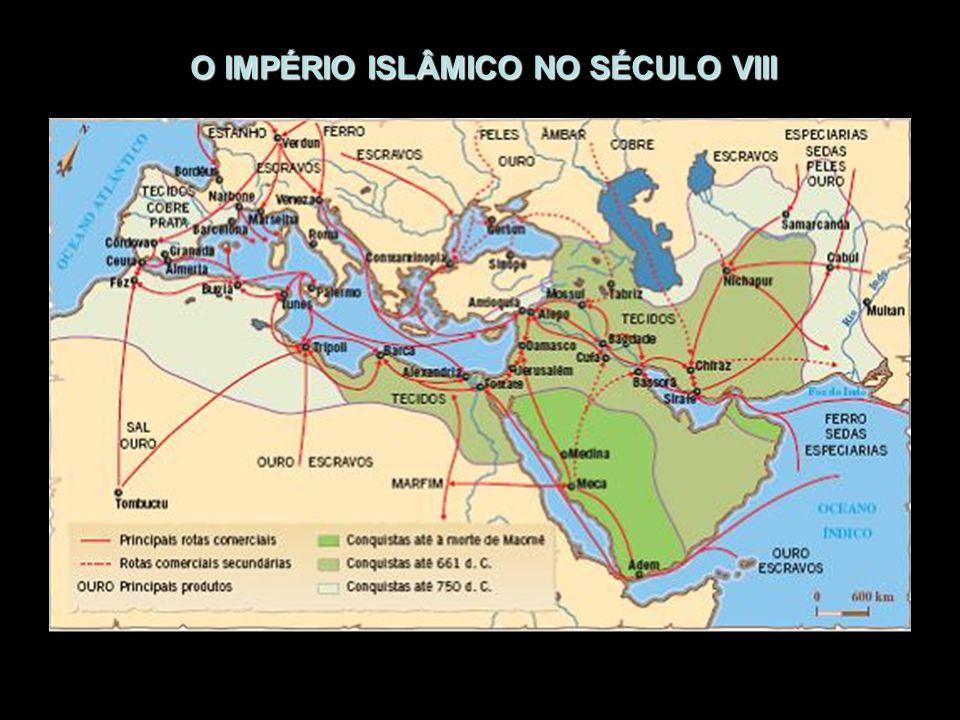O IMPÉRIO ISLÂMICO NO SÉCULO VIII
