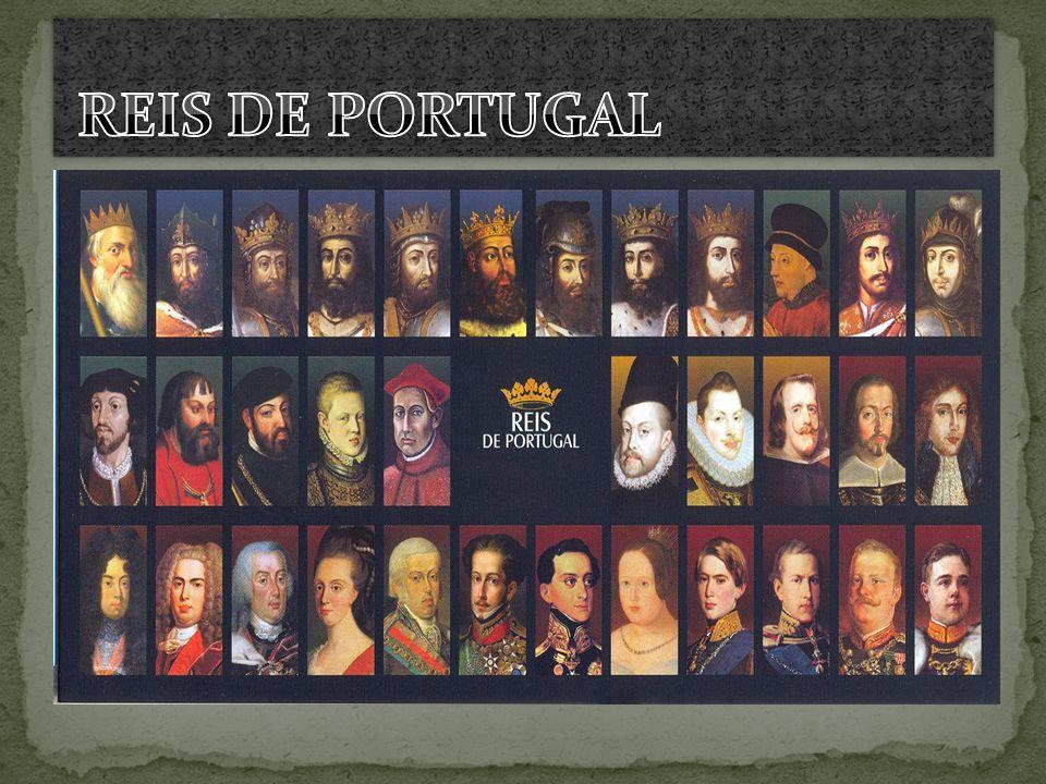 D.Afonso Henriques – O Conquistador D.Sancho I – O Povoador D.Afonso II- O Gordo D.Sancho II- O Capelo D.Afonso III- O Bolonhês D.Dinis- O Lavrador D.Afonso IV- O Bravo