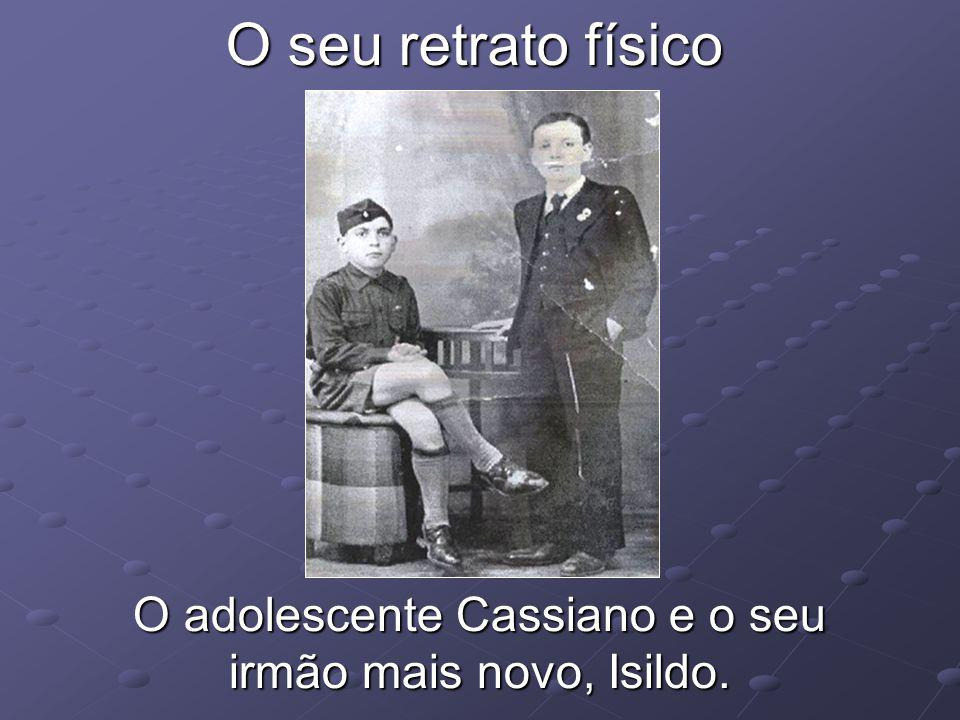 O seu retrato físico O adolescente Cassiano e o seu irmão mais novo, Isildo.