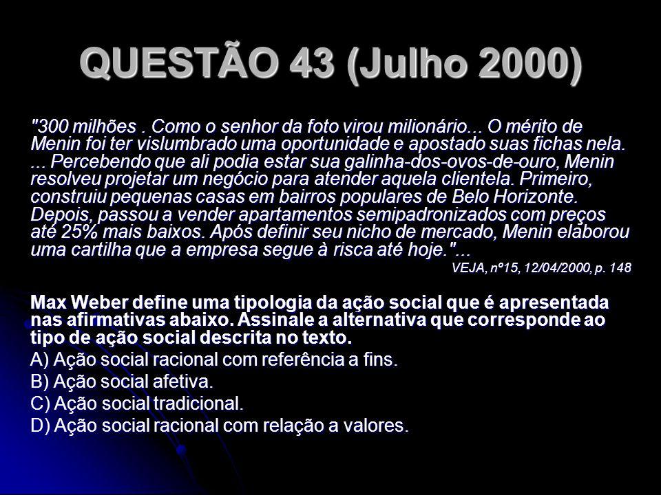 QUESTÃO 43 (Julho 2000)